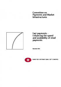 Committee on Payments and Market Infrastructures. Fast payments Enhancing the speed and availability of retail payments