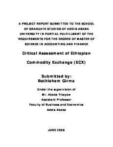 Commodity Exchange (ECX) Submitted by: Bethlehem Girma