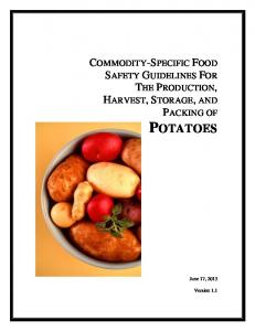 COMMODITY-SPECIFIC FOOD SAFETY GUIDELINES FOR THE PRODUCTION, HARVEST, STORAGE, AND PACKING OF POTATOES