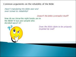 Common arguments on the reliability of the Bible