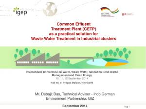 Common Effluent Treatment Plant (CETP) as a practical solution for Waste Water Treatment in Industrial clusters