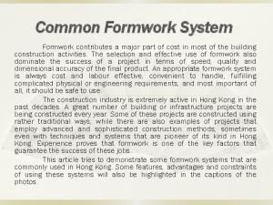 Common Formwork System