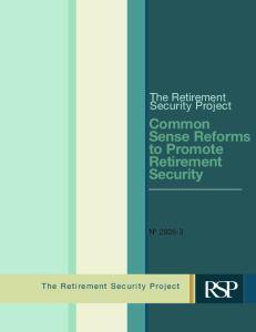 Common Sense Reforms to Promote Retirement Security