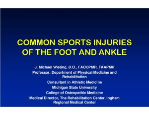 COMMON SPORTS INJURIES OF THE FOOT AND ANKLE