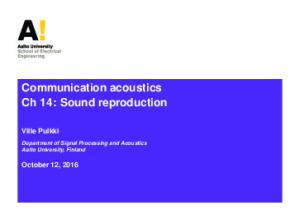 Communication acoustics Ch 14: Sound reproduction