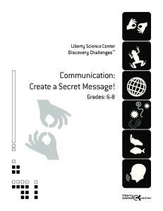 Communication: Create a Secret Message!