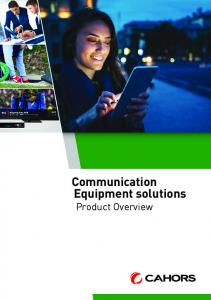Communication Equipment solutions. Product Overview