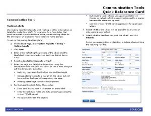Communication Tools. Quick Reference Card. Communication Tools. Mailing Labels