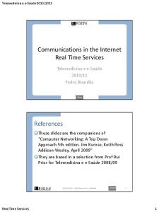 Communications in the Internet Real Time Services