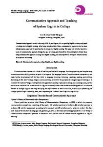 Communicative Approach and Teaching of Spoken English in College. SHI Xi-chun, CHEN Meng-jie. Changchun University, Changchun, China