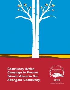 Community Action Campaign to Prevent Woman Abuse in the Aboriginal Community