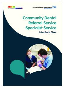 Community Dental Referral Service Specialist Service. Ickenham Clinic
