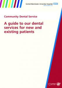 Community Dental Service. A guide to our dental services for new and existing patients