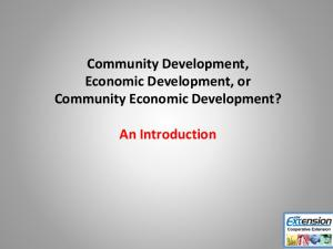 Community Development, Economic Development, or Community Economic Development? An Introduction