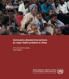 Community-directed interventions for major health problems in Africa. A multi-country study Final Report