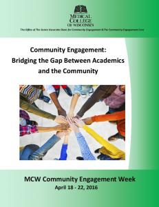 Community Engagement: Bridging the Gap Between Academics and the Community