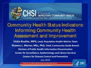 Community Health Status Indicators: Informing Community Health Assessment and Improvement