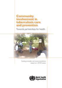 Community involvement in tuberculosis care and prevention