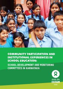 Community Participation and Institutional Experiences in School Education: School Development and Monitoring Committees in Karnataka
