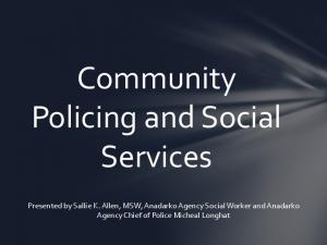 Community Policing and Social Services