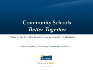 Community Schools Better Together