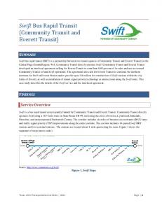 (Community Transit and Everett Transit) Swift Bus Rapid Transit SUMMARY FINDINGS. Service Overview