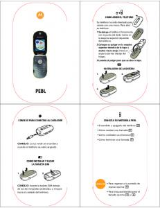 COMO ABRIR EL TELEFONO INSTALACION DE LA BATERIA CONSEJO PARA CONECTAR AL CARGADOR CONOZCA SU MOTOROLA PEBL COMO INSTALAR Y SACAR LA TARJETA SIM