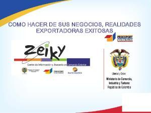 COMO HACER DE SUS NEGOCIOS, REALIDADES EXPORTADORAS EXITOSAS