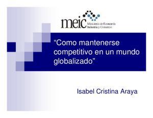 Como mantenerse competitivo en un mundo globalizado. Isabel Cristina Araya