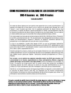 COMO RECONOCER LA CALIDAD DE LOS DISCOS OPTICOS DVD-R buenos vs. DVD-R malos