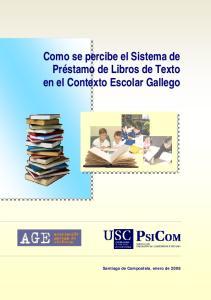 Como se percibe el Sistema de Préstamo de Libros de Texto en el Contexto Escolar Gallego