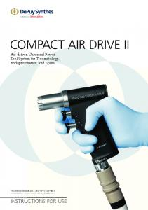 COMPACT AIR DRIVE II Air-driven Universal Power Tool System for Traumatology, Endoprosthetics, and Spine