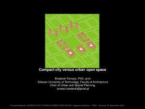 Compact city versus urban open space