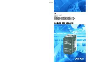 Compacto y completo Modelo: JX. Entrada trifásica de clase de 400 V, de 0,4 a 7,5 kw. Entrada monofásica de clase de 200 V, de 0,2 a 2,2 kw