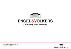 Company Presentation Hamburg, Company Presentation