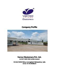 Company Profile. Varroc Elastomers Pvt. Ltd. (An ISO-TS Certified Company)
