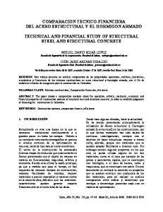 COMPARACION TECNICO-FINANCIERA DEL ACERO ESTRUCTURAL Y EL HORMIGON ARMADO TECHNICAL AND FINANCIAL STUDY OF STRUCTURAL STEEL AND STRUCTURAL CONCRETE