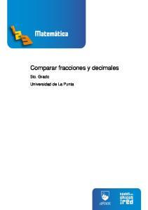 Comparar fracciones y decimales. 5to. Grado Universidad de La Punta