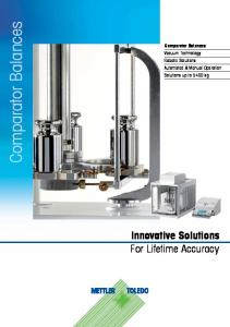 Comparator Balances. Innovative Solutions For Lifetime Accuracy. Comparator Balances