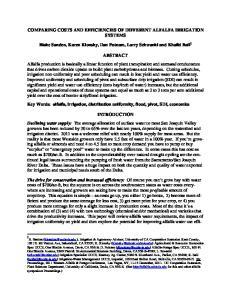 COMPARING COSTS AND EFFICIENCIES OF DIFFERENT ALFALFA IRRIGATION SYSTEMS. Blake Sanden, Karen Klonsky, Dan Putnam, Larry Schwankl and Khalid Bali 1