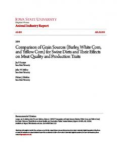 Comparison of Grain Sources (Barley, White Corn, and Yellow Corn) for Swine Diets and Their Effects on Meat Quality and Production Traits