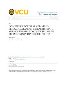 COMPARISON OF ORAL KETAMINE- MIDAZOLAM AND CHLORAL HYDRATE- MEPERIDINE-HYDROXYZINE SEDATION REGIMENS IN PEDIATRIC DENTISTRY