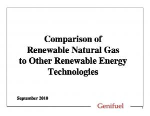 Comparison of Renewable Natural Gas to Other Renewable Energy Technologies
