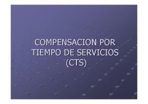 COMPENSACION POR TIEMPO DE SERVICIOS (CTS)