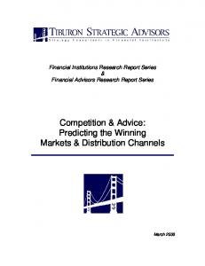 Competition & Advice: Predicting the Winning Markets & Distribution Channels