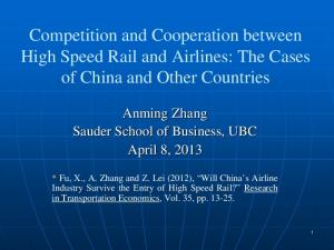 Competition and Cooperation between High Speed Rail and Airlines: The Cases of China and Other Countries