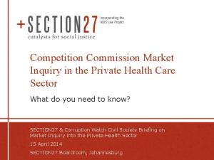 Competition Commission Market Inquiry in the Private Health Care Sector