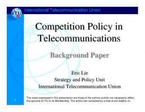 Competition Policy in Telecommunications