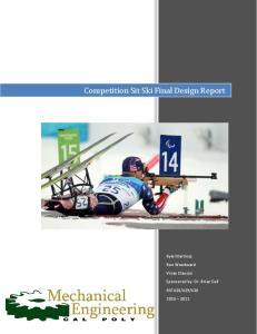 Competition Sit Ski Final Design Report