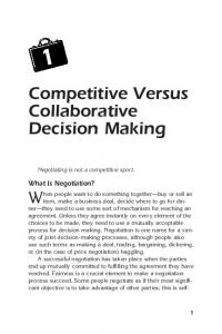 Competitive Versus Collaborative Decision Making